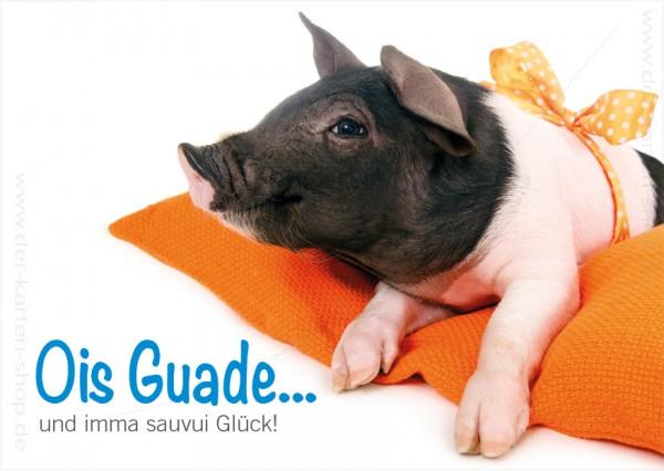 Postkarte Geburtstagskarte süßes Ferkel 'Ois Guade und imma sauvui Glück!' (bayrisch)