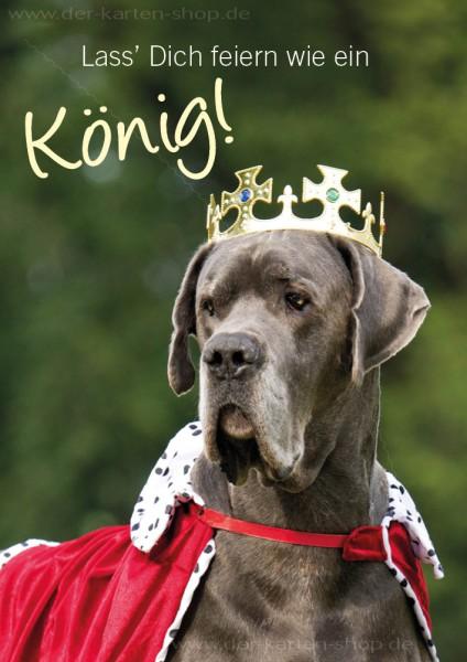 Doppelkarte Geburtstagskarte Glückwunschkarte Dogge 'Lass Dich feiern wie ein König'