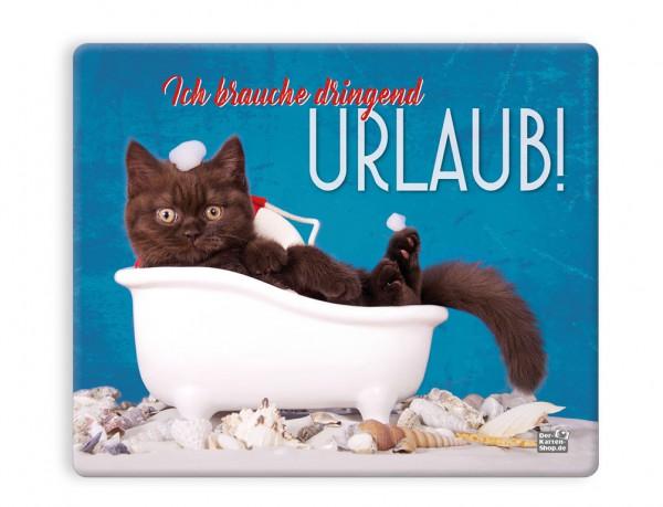 Mauspad Mousepad Katze in Badewanne 'Ich brauche dringend Urlaub'