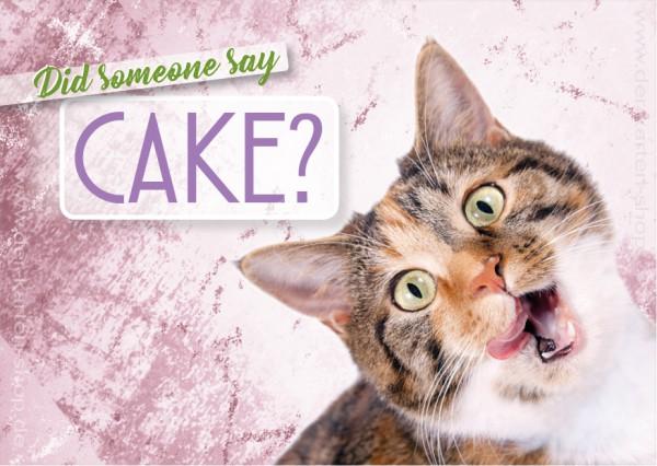 Postkarte Geburtstagskarte witzige Katze 'Did someone say cake?'