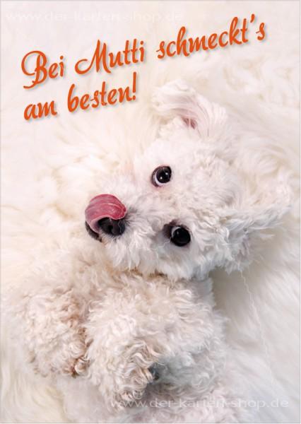 Postkarte Grußkarte süßer Hund leckt sich die Lippen 'Bei Mutti schmeckt's am besten!'