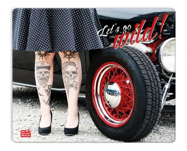 Mauspad Mousepad Oldtimer, Petticoat, tätowierte Frauenbeine 'Let's go wild!'