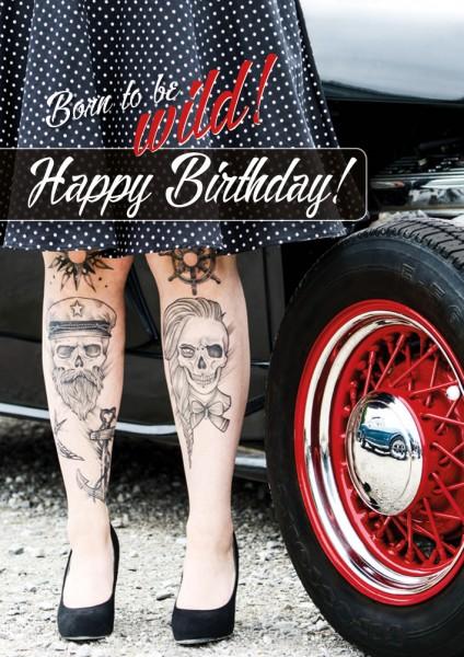 Doppelkarte Geburtstagskarte tätowierte Beine Petticoat 'Born to be wild'