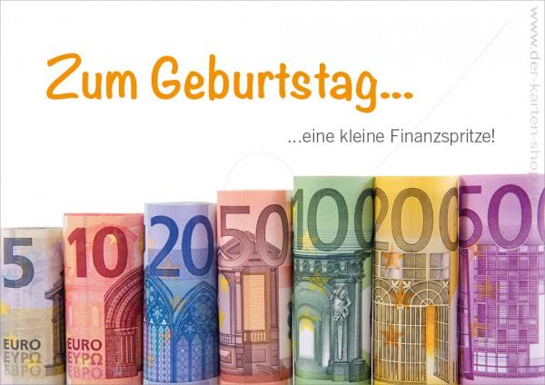 Doppelkarte Geburtstagskarte Geldscheine in Reihe 'Zum Geburtstag eine kleine Finanzspritze'