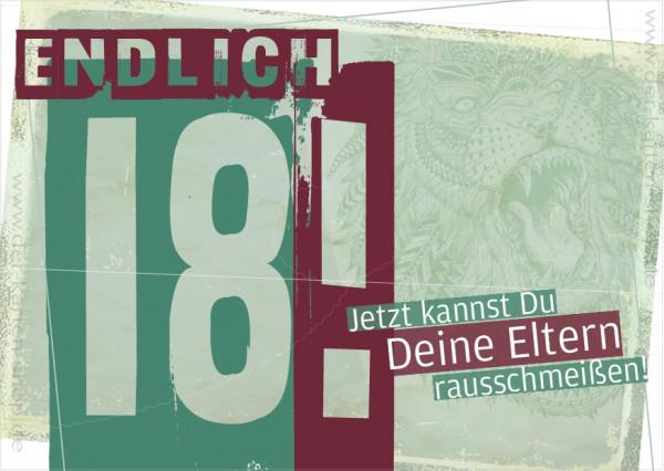Postkarte Spruchkarte Geburtstagskarte 'Endlich 18! Jetzt kannst Du Deine Eltern rausschmeißen!'
