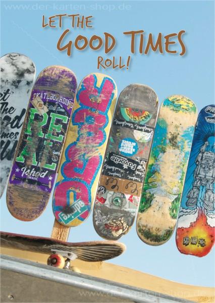 Postkarte Grußkarte bunte Skateboards 'Let the good times roll'