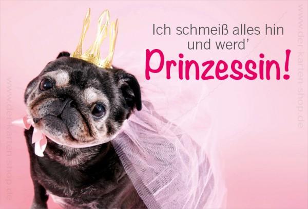Magnet Kühlschrankmagnet witziger Mops 'ich schmeiss alles hin und werd Prinzessin'