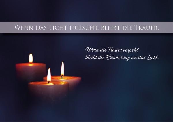 Doppelkarte Trauerkarte, Karte zum Abschied Wenn das Licht erlischt.......