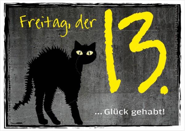 Postkarte Grußkarte Spruchkarte schwarze Katze 'Freitag, der 13. – Glück gehabt!'