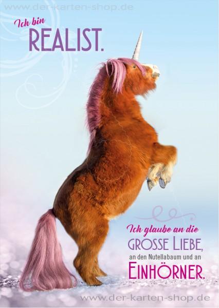 Postkarte Grußkarte Einhorn Pony 'Ich bin Realist. Ich glaube an die große Liebe, an den Nutellabaum