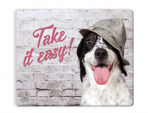 Mauspad Mousepad witziger Hund mit Schlapphut 'Take it easy!'