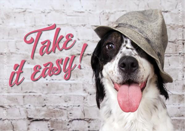 Postkarte Grußkarte netter Hund mit Schlapphut 'Take it easy'