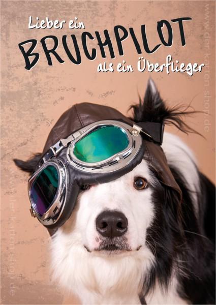 Postkarte Grußkarte Hund Fliegerbrille 'Lieber ein Bruchpilot, als ein Überflieger'