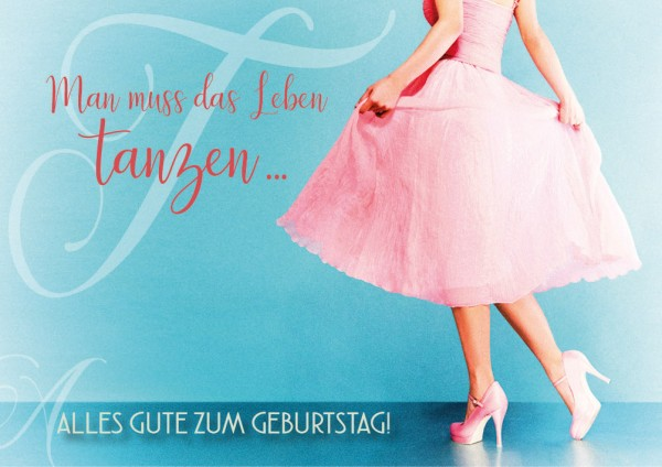"Doppelkarte Geburtstagskarte Ballerina ""Man muss das Leben tanzen!"""