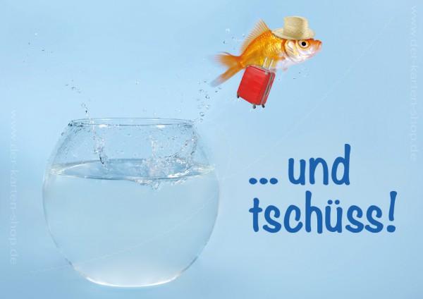 Doppelkarte Grußkarte zum Umzug, Abschied Goldfisch springt aus Glas '...und tschüss!'