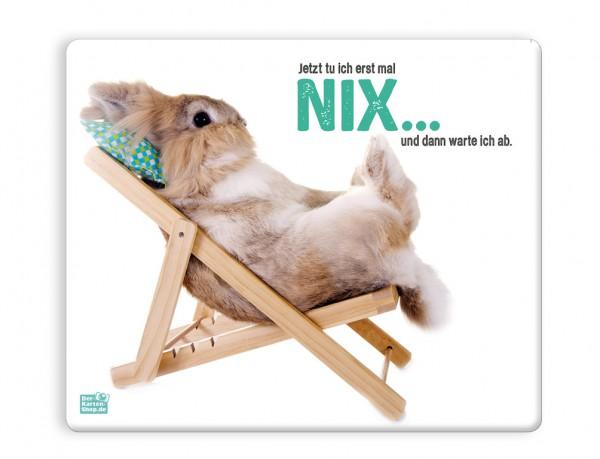 Mauspad Mousepad Kaninchen 'Ich tu jetzt erst mal nix und dann warte ich ab!'