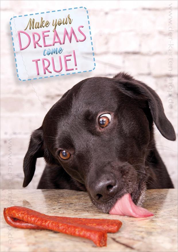 postkarte gru karte hund freut sich auf wurst 39 make dreams. Black Bedroom Furniture Sets. Home Design Ideas